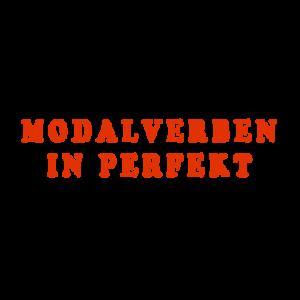 Модальные глаголы в Perfekt